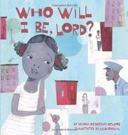 Cover of: Who will I be, Lord?