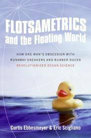 Cover of: Flotsametrics and the floating world | Curtis C. Ebbesmeyer