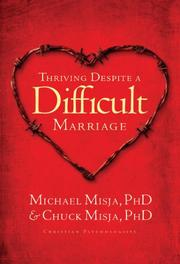 Cover of: Thriving despite a difficult marriage | Michael Misja