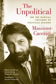 Cover of: The unpolitical | Massimo Cacciari
