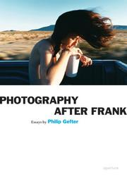 Photography after Frank by Philip Gefter