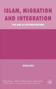 Cover of: Islam, migration and integration | Ayhan Kaya