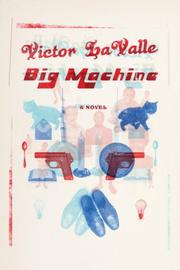 Cover of: Big machine | Victor D. LaValle