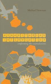 Cover of: Humanitarian intervention: confronting the contradictions