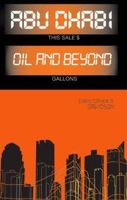 Cover of: Abu Dhabi oil and beyond by Christopher M. Davidson