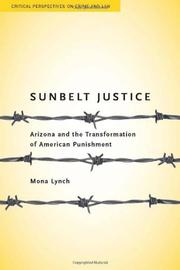 Cover of: Sunbelt justice | Mona Pauline Lynch