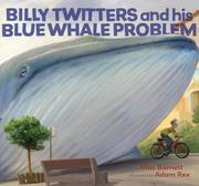 Cover of: Billy Twitters and his big blue whale problem
