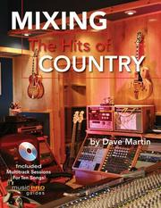 Cover of: Mixing the hits of country | Dave Martin