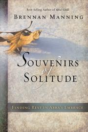 Cover of: Souvenirs of solitude: finding rest in Abba's embrace