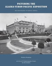 Cover of: Picturing the Alaska-Yukon-Pacific Exposition: the photographs of Frank H. Nowell