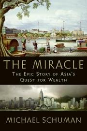 Cover of: The Miracle: The Epic Story of Asia's Quest for Wealth