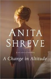 Cover of: A change in altitude | Anita Shreve