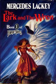 Cover of: The Lark And The Wren: Bardic Voices, Book 1