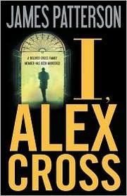 Cover of: I, Alex Cross