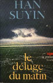 Cover of: Le déluge du matin