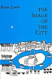 Cover of: The image of the city by Kevin Lynch