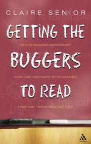 Cover of: Getting the Buggers to Read (Getting the Buggers) | Claire Senior