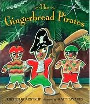 Cover of: The Gingerbread Pirates | Kristin Kladstrup