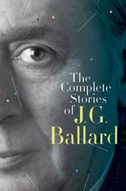 Cover of: The Complete Stories of J.G. Ballard