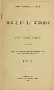 Cover of: Second preliminary report of the Bering Sea fur seal investigations | United States. Dept. of the Treasury. Commission on Fur-Seal Investigations.