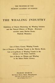 Cover of: The whaling industry | Peabody Museum of Salem.
