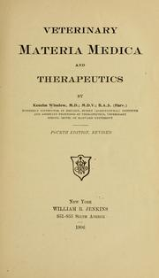 Cover of: Veterinary materia medica and therapeutics | Kenelm Winslow