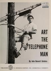 Cover of: Art, the telephone man