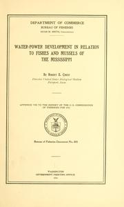 Cover of: Water-power development in relation to fishes and mussels of the Mississippi