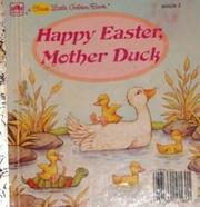 Cover of: Happy Easter, Mother Duck