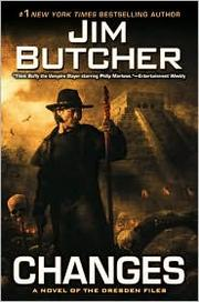 Cover of: Changes: a novel of the Dresden files