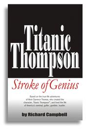 Titanic Thompson--stroke of genius by Campbell, Richard