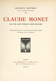 Cover of: Claude Monet, sa vie, son œuvre