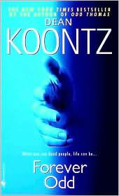 Cover of: Forever odd | Dean Koontz.