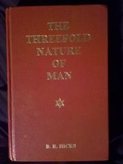 Cover of: Man's threefold nature: his body, soul, and spirit