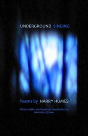 Cover of: Underground Singing | Harry Humes