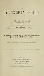 Cover of: The dyeing of paper pulp | Julius Erfurt