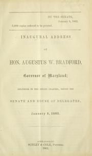 Cover of: Inaugural address of Hon. Augustus W. Bradford, Governor of Maryland | Augustus W. Bradford