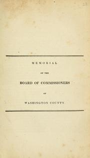 Cover of: Memorial of the Board of Commissioners of Washington County. | Washington County (Md.). Board of County Commissioners.