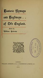 Cover of: Historic byways and highways of Old England