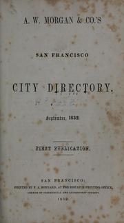 Cover of: A. W. Morgan & Co.'s San Francisco city directory, September, 1852 |