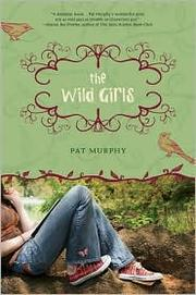 Cover of: The wild girls