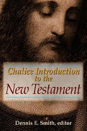 Cover of: Chalice Introduction to the New Testament | Dennis, E. Smith