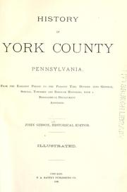 Cover of: History of York County, Pennsylvania by John Gibson, historical editor.