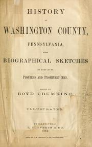 Cover of: History of Washington County, Pennsylvania by edited by Boyd Crumrine.