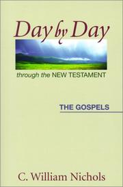 Cover of: Day by Day Through the New Testament | C. William Nichols