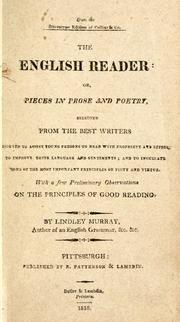 Cover of: The English reader , or, Pieces in prose and poetry | Lindley Murray