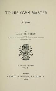 Cover of: To his own master | Alan St. Aubyn