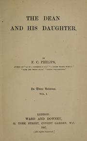 Cover of: The dean and his daughter | F. C. Philips