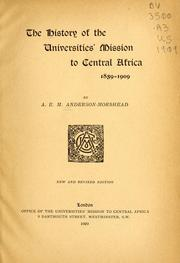 The history of the Universities Mission to Central Africa, 1859-1909