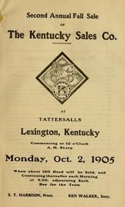 Cover of: Second annual fall sale of the Kentucky Sales Co. at Tattersalls, Lexington, Kentucky commencing at 10 o